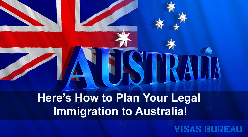 here 39 s how to plan your legal immigration to australia top immigration and visa consultancy. Black Bedroom Furniture Sets. Home Design Ideas